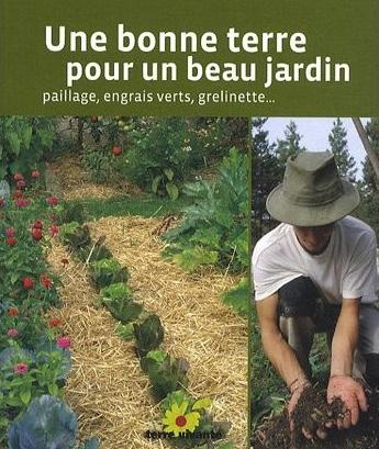 Une bonne terre pour un beau jardin
